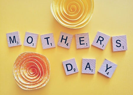 10 last Minute Ideas to Rely on to Make this Mother's Day A Memorable One For Your Mom
