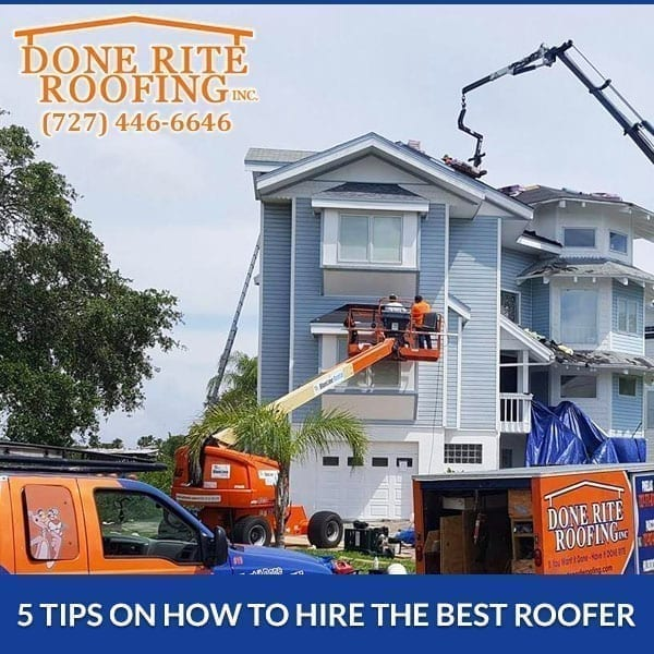 Tips On How To Hire The Best Roofer