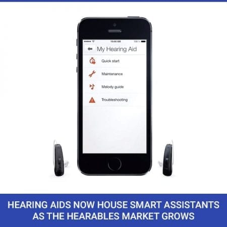 Hearing Aids Now House Smart Assistants As The Hearables Market Grows